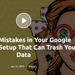 SEMrush webinar: Mistakes That Can Trash Your Data